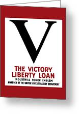 Victory Liberty Loan Industrial Honor Emblem Greeting Card by War Is Hell Store