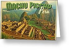 Vintage Machu Picchu Peru Greeting Card by Flo Karp