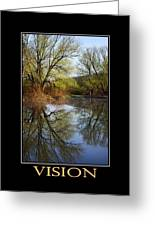 Vision Inspirational Motivational Poster Art Greeting Card by Christina Rollo