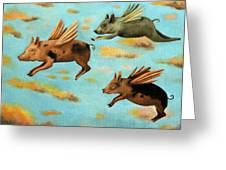 When Pigs Fly Greeting Card by Leah Saulnier The Painting Maniac