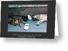 When We Help Each Other Greeting Card by Donna Corless