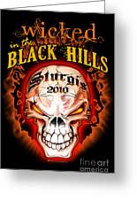Wicked In The Black Hills - Sturgis 2010 Greeting Card by Michael Spano