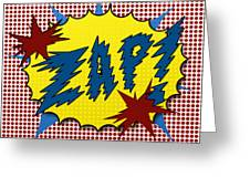 Zap Pop Art Greeting Card by Suzanne Barber