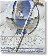 Warriors Triumphant Metal Print by Cliff Hawley