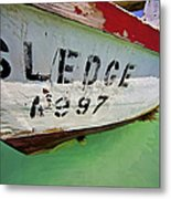 A Fishing Boat Named Sledge Metal Print by David Letts