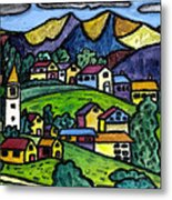 A Folksy Swiss Town Metal Print by Monica Engeler