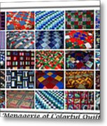 A Menagerie Of Colorful Quilts  Metal Print by Barbara Griffin