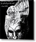 A Picture Of A Venitian Mask Accompanied By An Oscar Wilde Quote Metal Print by Nila Newsom
