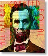 Abraham Lincoln All Men Are Created Equal 2014020502 Metal Print by Wingsdomain Art and Photography