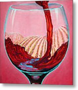 ...and Let There Be Wine Metal Print by Sandi Whetzel