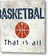 Basketball That Is All Metal Print by Flo Karp