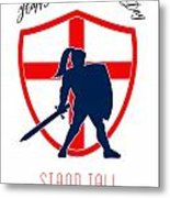 Be Proud To Be English Happy St George Day Poster Metal Print by Aloysius Patrimonio