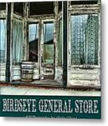 Birdseye General Store Metal Print by Julie Dant