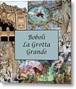 Boboli La Grotta Grande 1 Metal Print by Ellen Henneke