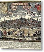 Brussels In 17th C. Engraving. � Metal Print by Everett