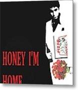 Carface Honey I'm Home Metal Print by Jessie J De La Portillo