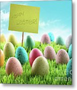 Colorful Easter Eggs With Sign In A Field Metal Print by Sandra Cunningham