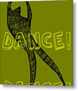 Dance Dance Dance Metal Print by Michelle Calkins