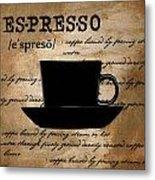 Espresso Madness Metal Print by Lourry Legarde