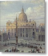 Exterior Of St Peters In Rome From The Piazza Metal Print by Louis Haghe