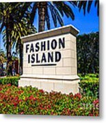 Fashion Island Sign In Newport Beach California Metal Print by Paul Velgos
