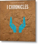 First Chronicles Books Of The Bible Series Old Testament Minimal Poster Art Number 13 Metal Print by Design Turnpike