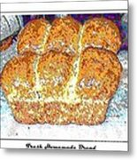 Fresh Homemade Bread 2 Metal Print by Barbara Griffin