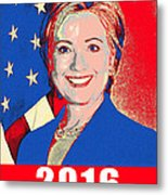 Hillary 2016 Metal Print by Scarebaby Design