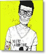 Hipsters Not Dead Metal Print by Balazs Solti