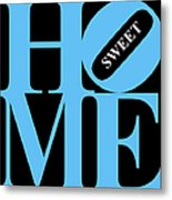 Home Sweet Home 20130713 Blue Black White Metal Print by Wingsdomain Art and Photography