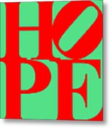 Hope 20130710 Red Green Metal Print by Wingsdomain Art and Photography