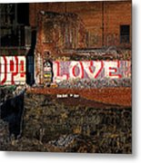Hope Love Lovelife Metal Print by Bob Orsillo