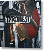 I Live On T.y.r.o.n.e St. Between Hart St. Metal Print by Tyrone Hart