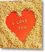 I Love You Metal Print by Lars Ruecker