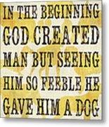 In The Beginning... Metal Print by Debbie DeWitt