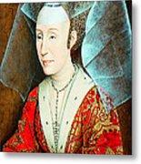 Isabella Of Portugal 1397-1471 Metal Print by Li   van Saathoff