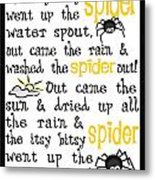 Itsy Bitsy Spider Metal Print by Jaime Friedman