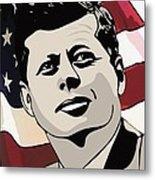 John F. Kennedy 1st Irish Catholic President  Metal Print by Dancin Artworks