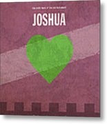 Joshua Books Of The Bible Series Old Testament Minimal Poster Art Number 6 Metal Print by Design Turnpike