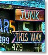 Junk This Way Metal Print by Julie Dant