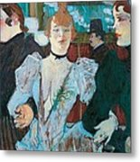 La Goulue Arriving At Moulin Rouge With Two Women Metal Print by Henri de Toulouse Lautrec