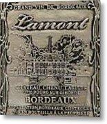 Lamont Grand Vin De Bordeaux  Metal Print by Jon Neidert