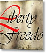 Liberty Freedom Metal Print by Daniel Hagerman