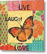 Live Laugh Love Patch Metal Print by Debbie DeWitt