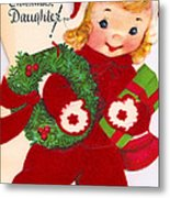 Merry Christmas Daughter Metal Print by Munir Alawi
