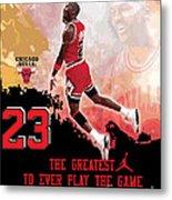 Michael Jordan Greatest Ever Metal Print by Israel Torres