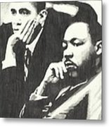Mlk And President Obama Metal Print by Pics By Nick