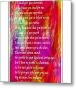 Mother If I Could Give You 2 Metal Print by Barbara Griffin