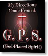 My Gps Metal Print by Carolyn Marshall