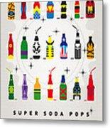 My Super Soda Pops No-00 Metal Print by Chungkong Art